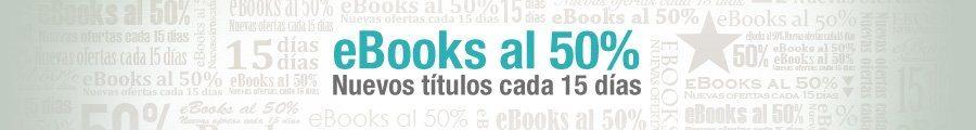 Ebooks al 50% sobre el precio habitual de venta