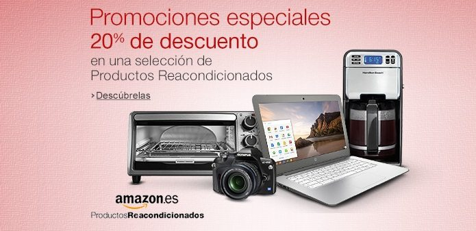 20% de descuento seleccion reacondicionados Amazon