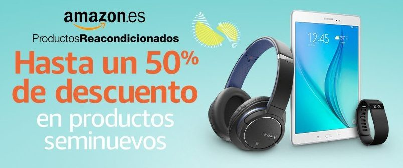 Chollos Reacondicionados Amazon
