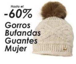 Gorros, bufandas y guantes de invierno de mujer - Hasta el 60% de descuento