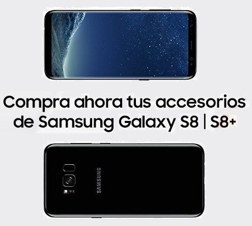 Accesorios para el nuevo Samsung Galaxy S8 y S8+