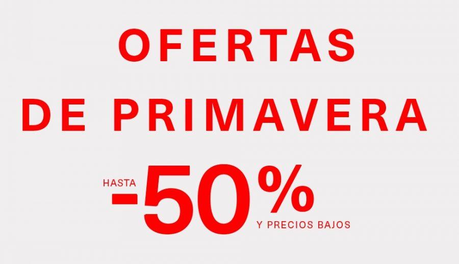 Ofertas de Primavera hasta 50% dto.