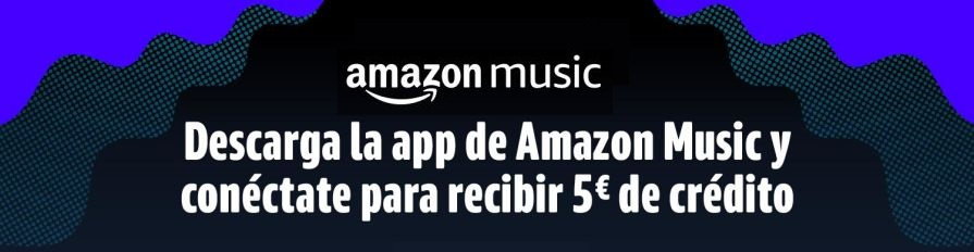 Descargar la app de Amazon Music y consigue 5€