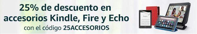25% descuento en accesorios Kindle, Fire y Echo